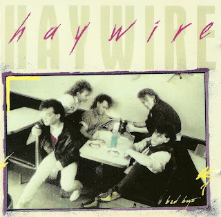 Haywire [Bad boys - 1986] aor melodic rock music blogspot full albums bands lyrics