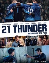 21 Thunder | Bmovies