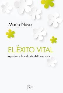 El éxito vital: apuntes sobre el arte del buen vivir / María Novo