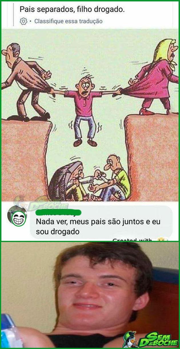 PAIS SEPARADOS, FILHO DROGADO