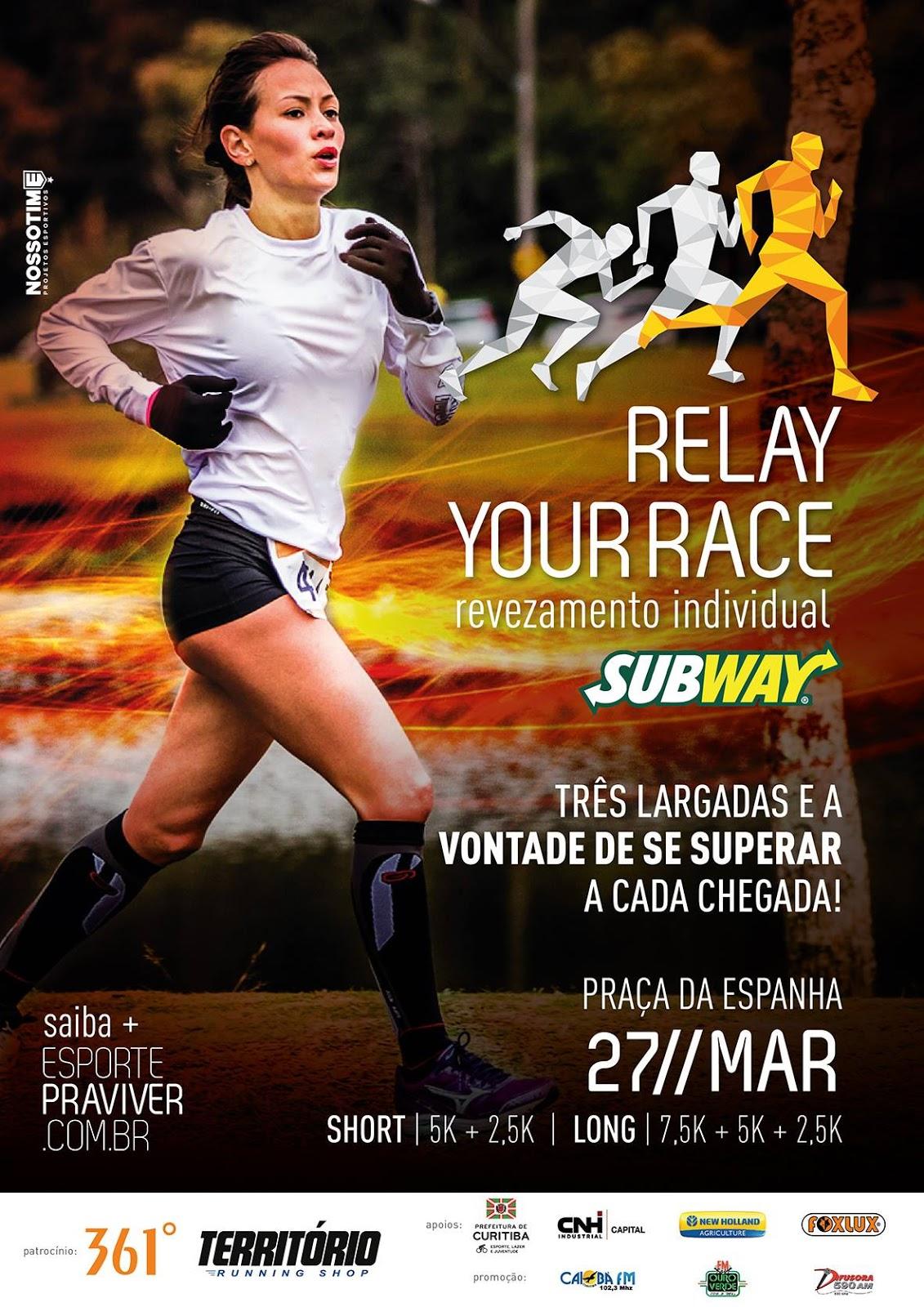 """4f7c80425 A Prova de Pedestrianismo denominada """"Relay Your Race"""" é um novo conceito  de corridas"""