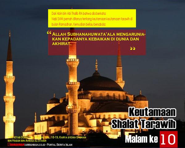 Keutamaan Sholat Tarawih Malam Kesepuluh Ramadhan