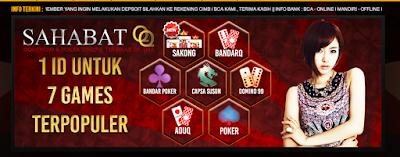 7 Games di Sahabatqq.casino Agen Domino 99 dan Poker Online Terbesar di Asia