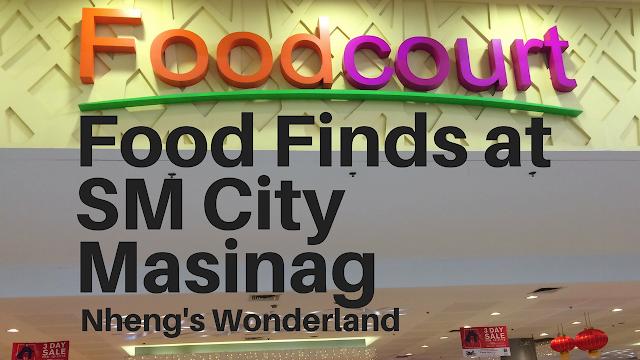 Foodcourt Food Finds at SM City Masinag