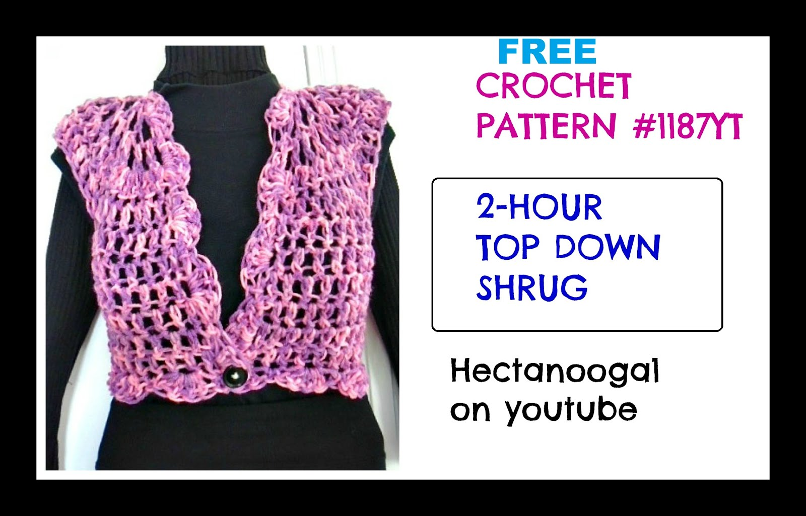 HECTANOOGA PATTERNS: FREE CROCHET PATTERN - 1187yt - CROCHET SHRUG ...