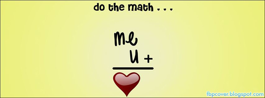 Do The Math Love Image For Timeline FB Cover