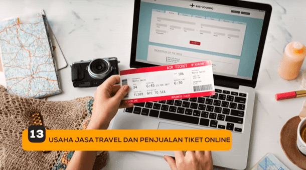 13. Usaha Jasa Travel dan Penjualan Tiket Online
