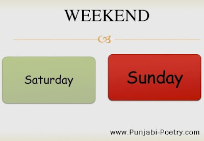 Saturday and Sunday - Status For Whatsapp and Facebook