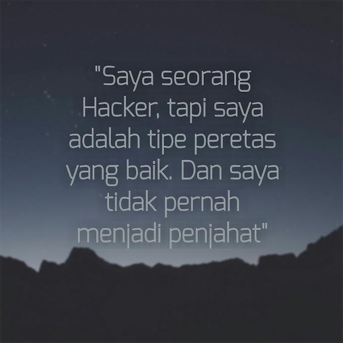 Ssstt Ternyata Hacker juga punya Quotes loh Intip yuk