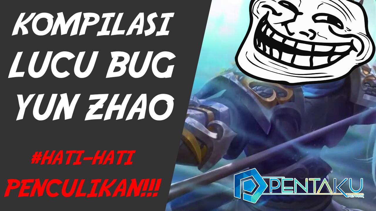 kompilasi video lucu mobile legends - bug Yun Zhao