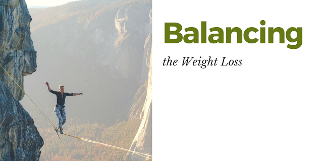 Balancing the Weight Loss in a Right Manner
