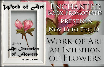 Enchanted Book Promotions: Work of Art: An Intention of Flowers by Ken La Salle