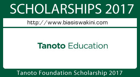 Tanoto Foundation Scholarship 2017