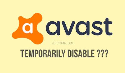 Menonaktifkan atau Disable Antivirus (AVAST) Sementara