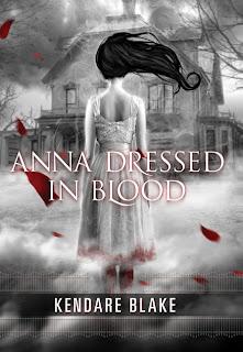 Anna Dressed In Blood – Kendare Blake