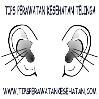 Tips Perawatan Kesehatan Telinga