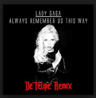 Lirik Lagu Always Remember Us This Way - Lady Gaga