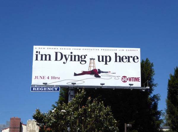 Im Dying Up Here season 1 billboard