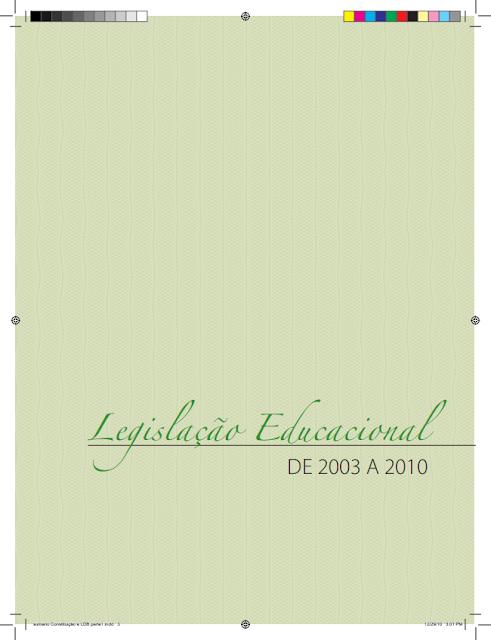 Legislação Educacional - De 2003 a 2010 - Ministério da Educação