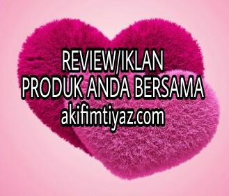 Review Produk Bersama AkifImtiyazDotCom