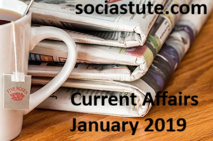 Monthly Current Affairs And  GK information | Current Affairs January 2019