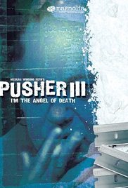 Watch Pusher III Online Free 2005 Putlocker
