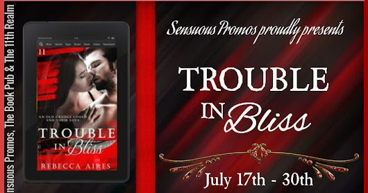 Discover #TroubleInBliss with @RebeccaAires #Fantasy #PNR #Contemporary #Fiction #Romance