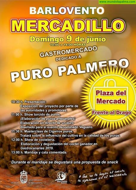 Mercadillo de Barlovento Gastromercado dedicado al Puro Palmero