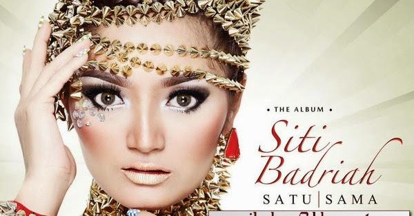 Lirik Lagu Satu Sama - Siti Badriah dari album single paling baru chord kunci gitar, download album dan video mp3 terbaru 2018 gratis