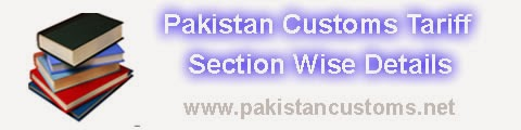 What is Pakistan 's Customs Tariff ? and its Section Wise Details
