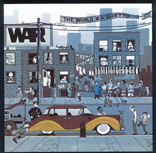 War - The World Is a Ghetto (1972)