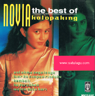 Album Best Of Novia Kolopaking Mp3 Pop Lawas Terbaik Full Rar