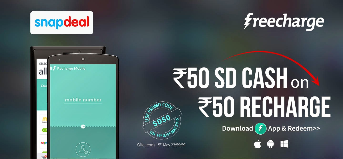 fac3ba38be6 Get Best Offer  FREECHARGE SNAPDEAL OFFER  RS. 50 SD CASH ON RS. 50 ...