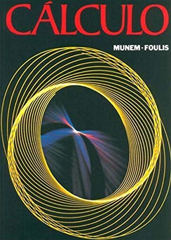 Cálculo de Munem e Foulis:  Volume 1 e 2