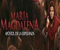 María Magdalena Capítulos Completos