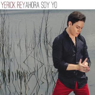 AHORA SOY YO - YERICK REY (2014)