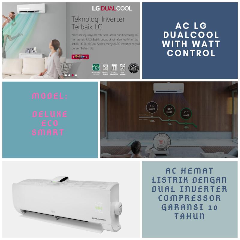 AC LG DUALCOOL with Watt Control, AC Hemat Listrik Dengan Tiga Pilihan Tipe Yang Inovatif