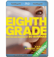 EIGHTH GRADE (2018) 1080P HD MKV ESPAÑOL LATINO