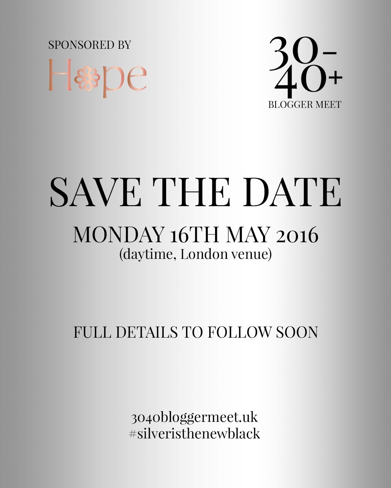 Save the Date - The 30-40+ Blogger Meet: Monday 16th May2016