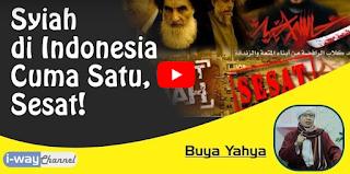 Syiah di Indonesia Cuma Satu Macam, Sesat - Buya Yahya