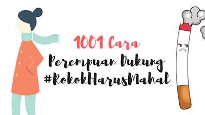 1001 Cara Perempuan Dukung #RokokHarusMahal