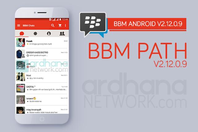 BBM Path V2.12.0.9 - BBM Android V2.12.0.9