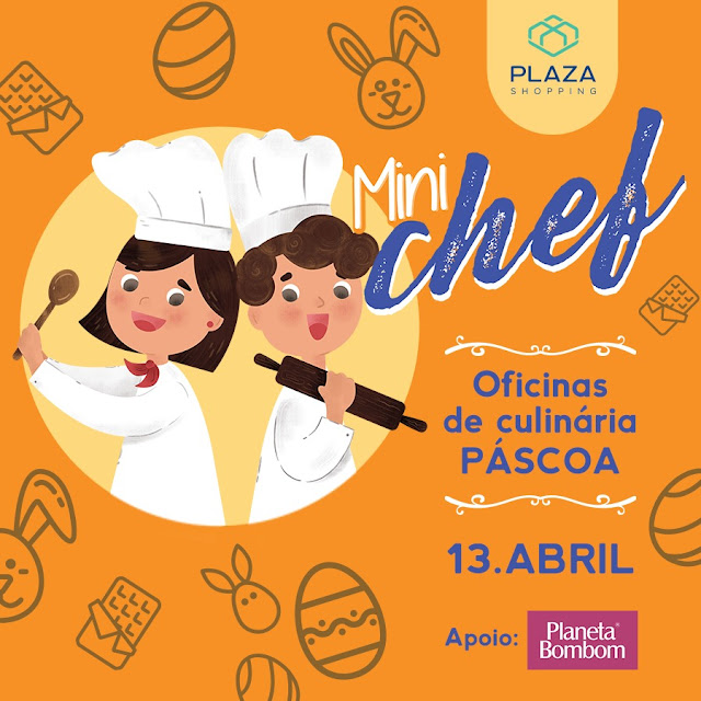 Mini Chef Plaza – Páscoa