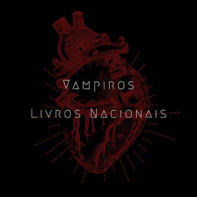Vampiros - Livros Nacionais - Listas