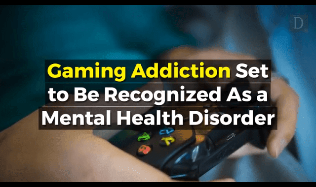 Gaming Addiction Set To Be Recognized As Mental Health Disorder