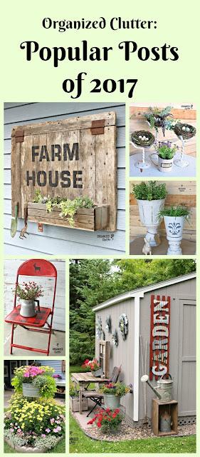 Most Popular Posts of 2017 #upcycle #repurposed #thriftshop #stencil #oldsignstencil #junkgarden #gardenjunk #rusticgarden #gardenshed