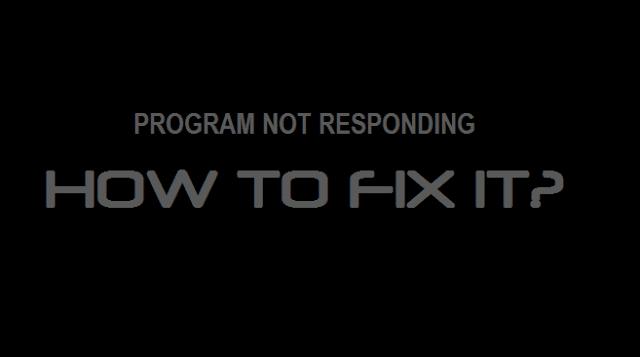 Penyebab dan Cara Mengatasi Program Not Responding di Komputer Windows