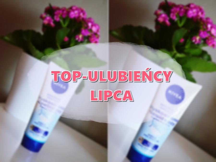 TOP-ULUBIEŃCY LIPCA