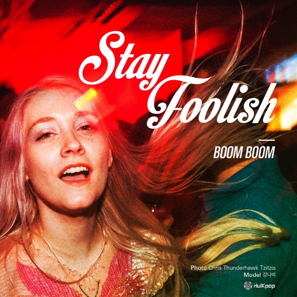 [Single] STAY FOOLISH – Boom Boom