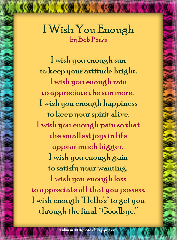 Abacus1001quotes I Wish You Enough By Bob Perks